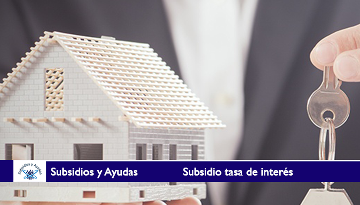 Subsidio tasa de interés