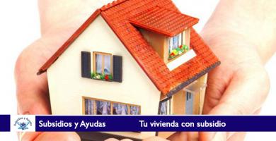 Tu vivienda con subsidio